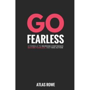go fearless