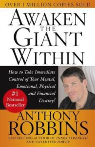 Awake the Giant Within: How to Take Immediate Control of Your Mental, Emotional, Physical and Financial Destiny!